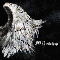 AWAKE -evoke the urge-